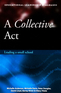 A Collective Act