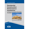 Residential Construction Performance Guidelines, Contractor Reference