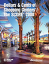 Dollars & Cents of Shopping Centers®/The SCORE® 2008