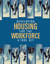 Developing Housing for the Workforce