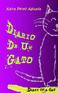 Diario De Un Gato / Diary of a Cat