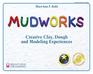 Mudworks