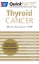 QuickFACTS™ Thyroid Cancer