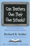 Can Teachers Own Their Own Schools?