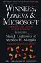 Winners, Losers & Microsoft