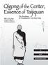 Qigong of the Center, Essence of Taijiquan