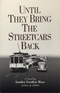 Until They Bring the Streetcars Back