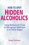 How to Spot Hidden Alcoholics