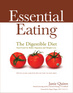 Essential Eating The Digestible Diet