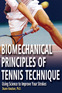 Biomechanical Principles of Tennis Technique