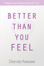 Better Than You Feel