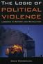 The Logic of Political Violence