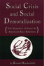 Social Crisis and Social Demoralization