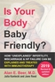 Is Your Body Baby Friendly?
