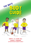 The Boy's Body Guide