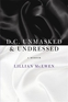 D.C. Unmasked & Undressed