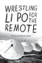 Wrestling Li Po for the Remote