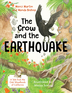 The Crow and the Earthquake
