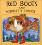 Red Boots and Assorted Things