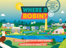 Where Is Robin? Washington, DC