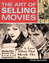 The Art of Selling Movies