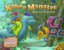 Kobee Manatee: Shipwreck Sea Friends