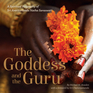 The Goddess and the Guru