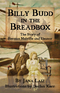 Billy Budd In The Breadbox