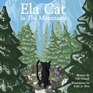 Ela Cat in the Mountains