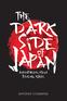 The Dark Side of Japan