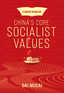 A Concise Reader on China's Core Socialist Values