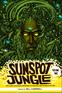 Sunspot Jungle: Volume Two