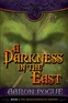 A Darkness in the East (The Dragonprince's Arrows, #1)