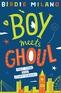 Boy Meets Ghoul