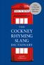 The Cockney Rhyming Slang Dictionary
