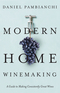 Modern Home Winemaking