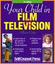 Your Child In Film & TV