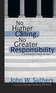 No Higher Calling, No Greater Responsibility