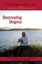 Destroying Dogma