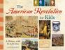 The American Revolution for Kids