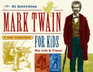 Mark Twain for Kids