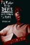 I'd Rather Be the Devil