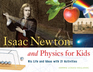 Isaac Newton and Physics for Kids
