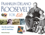 Franklin Delano Roosevelt for Kids