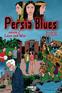Persia Blues, Volume 2