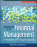 Introduction to the Financial Management of Healthcare Organizations, Seventh Edition