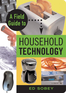 A Field Guide to Household Technology