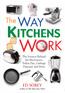 The Way Kitchens Work