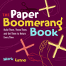 The Paper Boomerang Book
