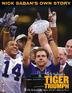 Nick Saban's Tiger Triumph